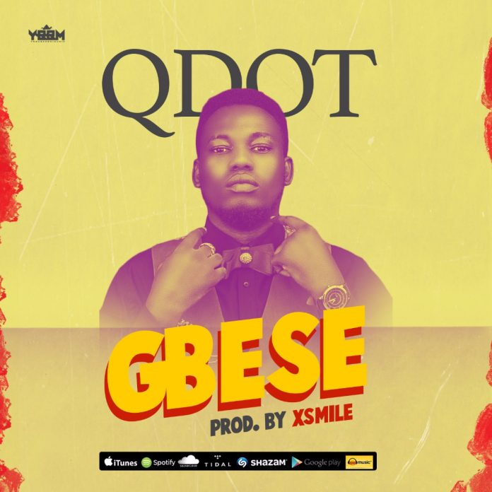 Qdot – Gbese (Prod. By Xsmile)