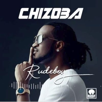 """Chizoba"" By Rudeboy, An Emotional Blackmail Or True Brotherly Love?… Tx Review"