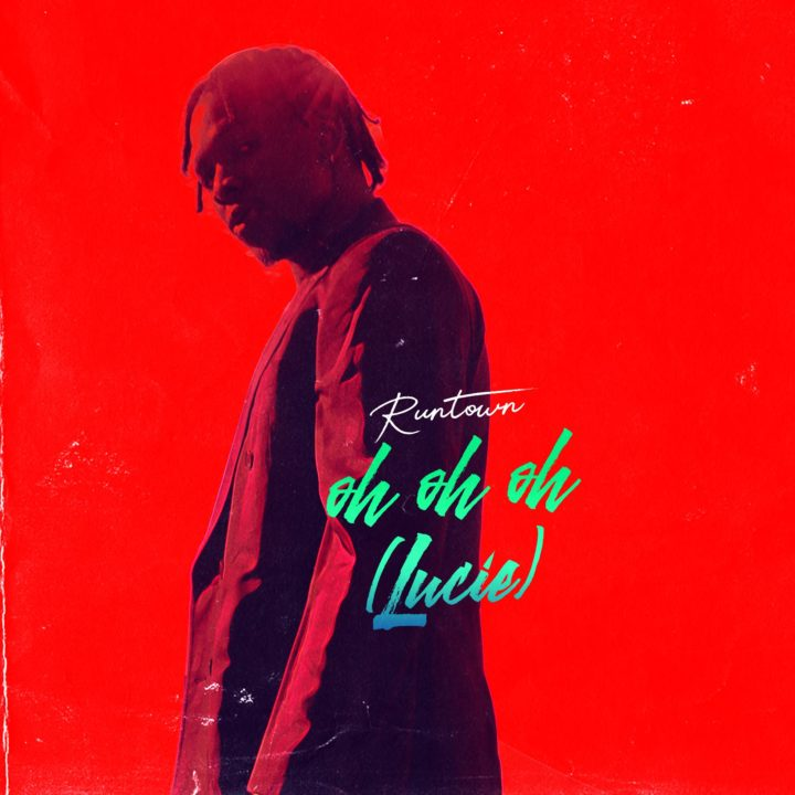 MUSIC:Runtown – Oh Oh Oh (Lucie)