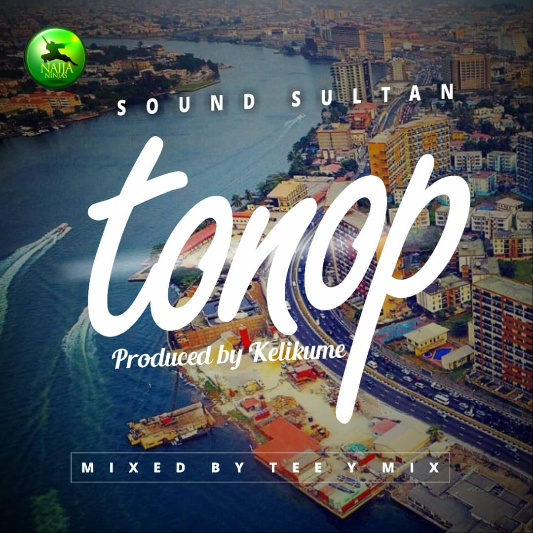 MUSIC:Sound Sultan – Tonop