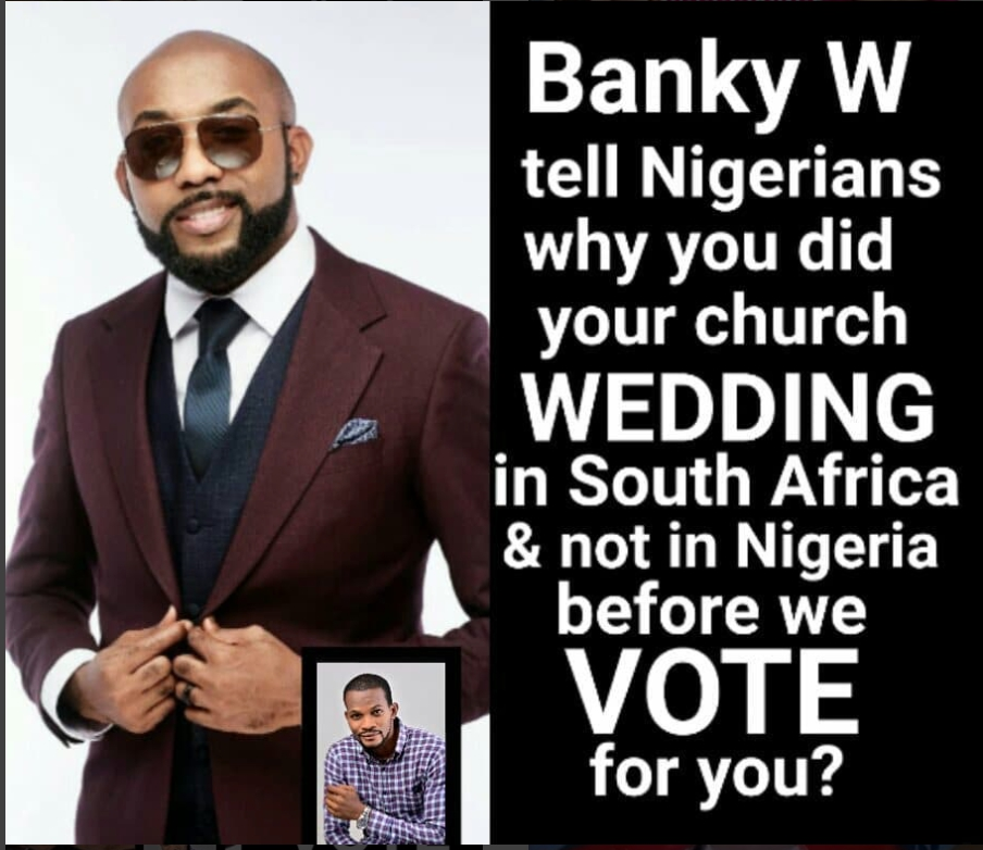 """Why Should We Vote You"" Actor Uche Maduagwu Blasts Banky W"