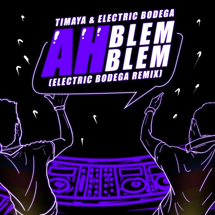 MUSIC:Timaya – Ah Blem Blem (Electric Bodega Remix)