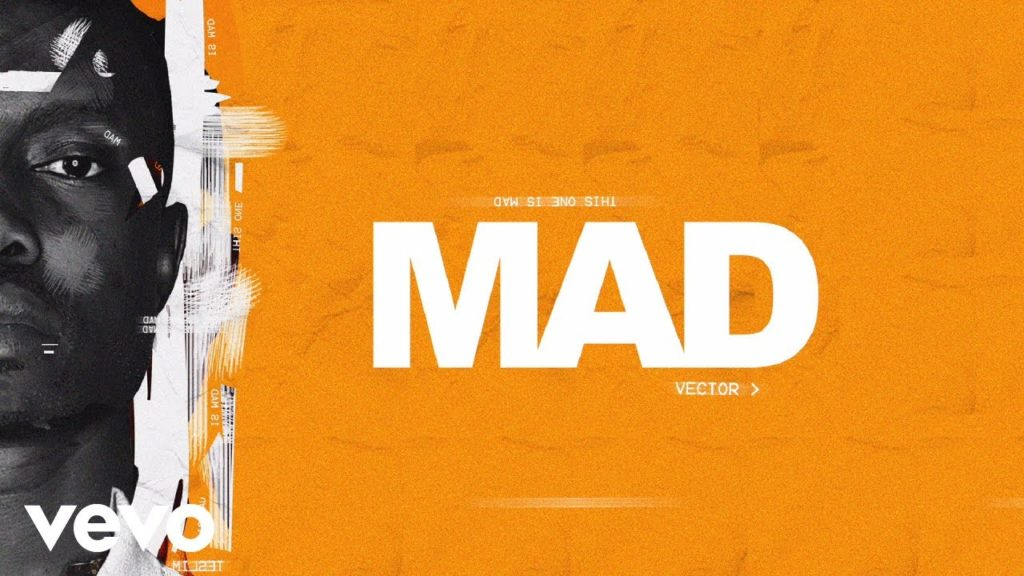 MUSIC: VECTOR-MAD[VIDEO]
