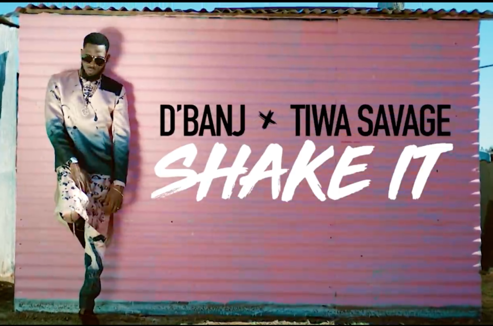 VIDEO: D'banj – Shake It ft. Tiwa Savage