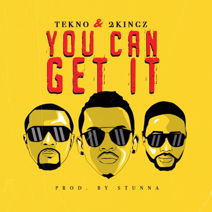 Tekno x 2Kingz – 'You Can Get It'