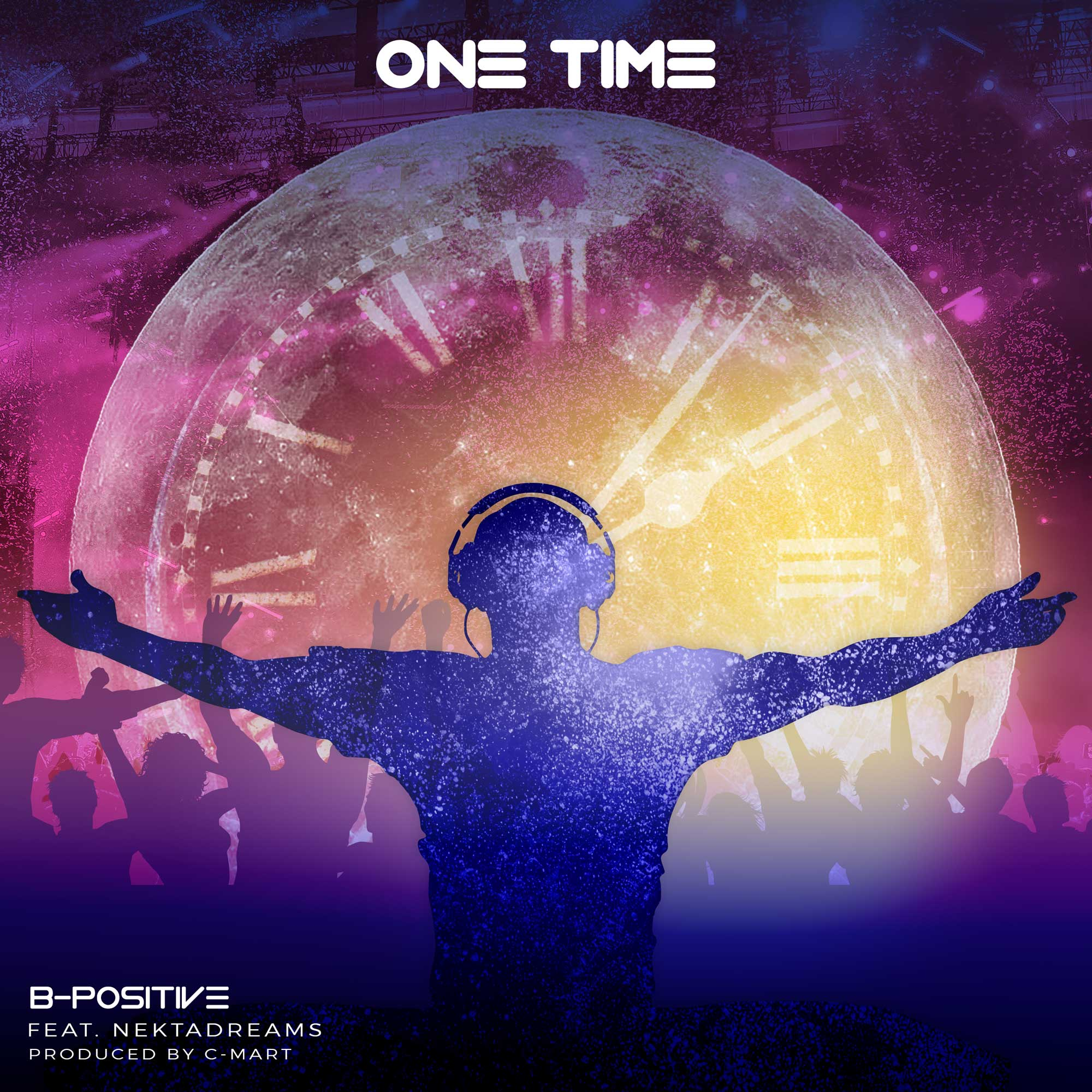 MUSIC PREMIERE: B-POSITIVE ft. NEKTA DREAMS – ONE TIME