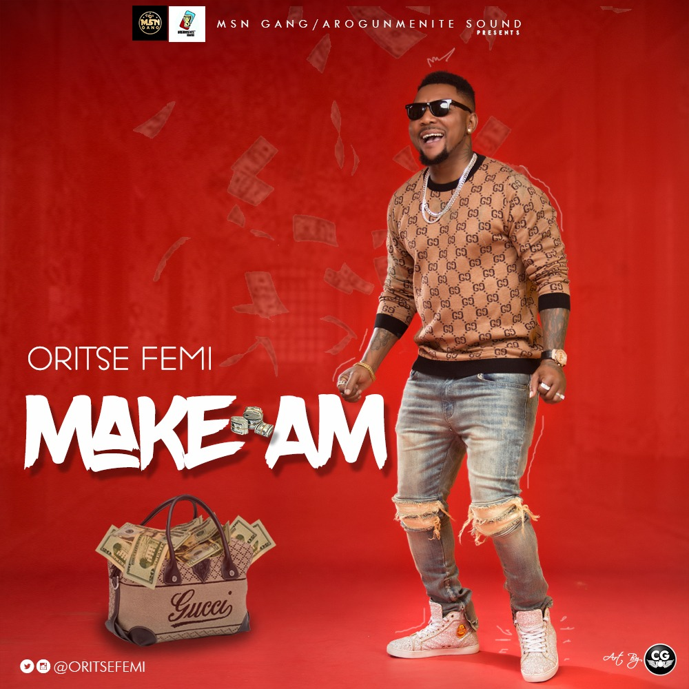 VIDEO: Oritse Femi – Make Am