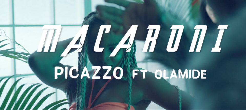 Video: Picazo Ft Olamide – Macaroni