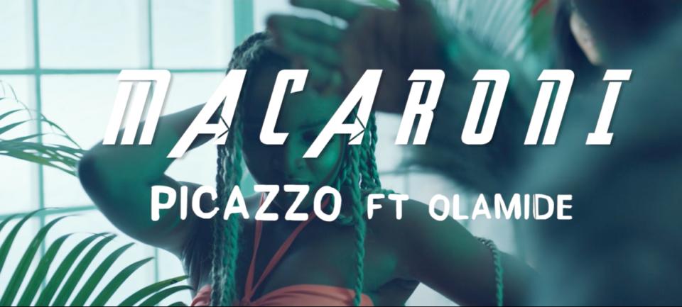 Video: Picazo Ft Olamide – Macaroni