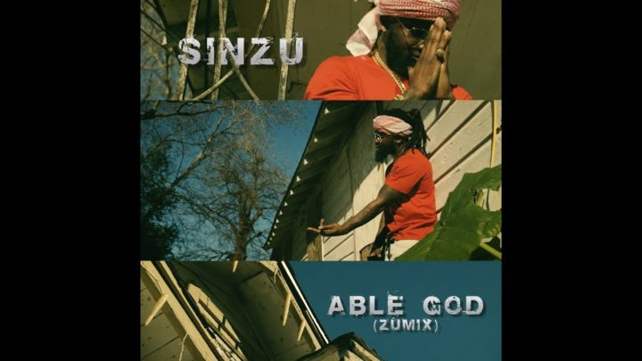 VIDEO: Sinzu – Able God (Zumix)