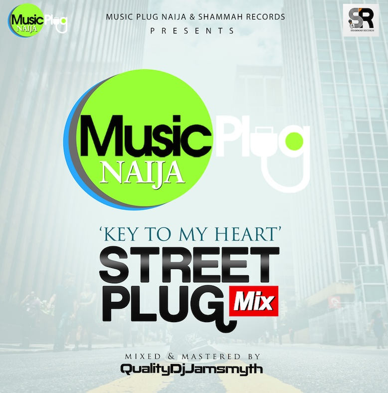 Mixtape: Street Plug Mix VOL 4 (Key To My Heart Edition)