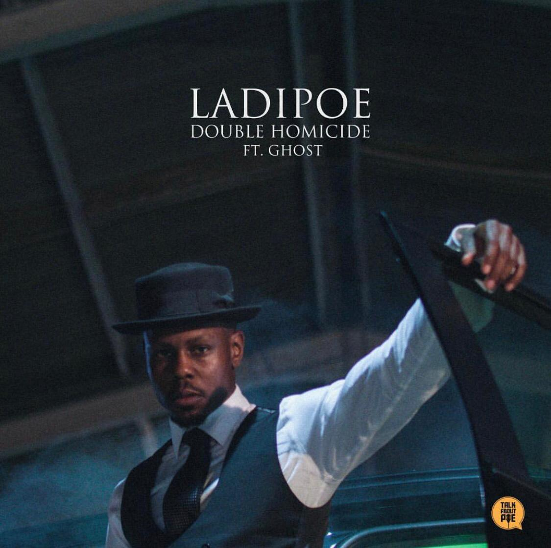VIDEO: LadiPoe ft. Ghost – Double Homicide