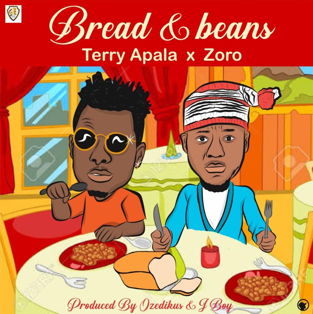 New Music: Terry Apala x Zoro – Bread Ati Ewa