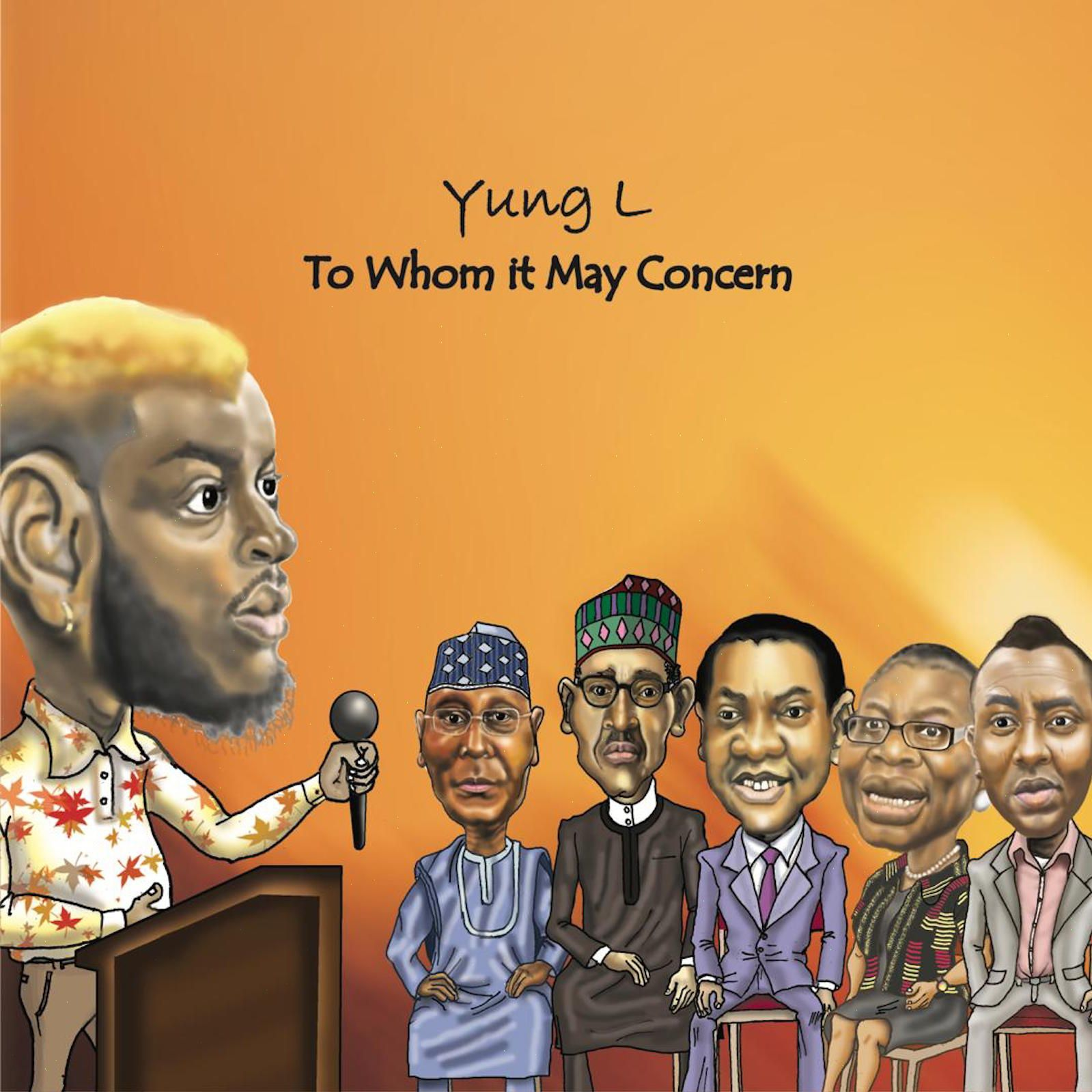 Music: Yung L – To Whom It May Concern