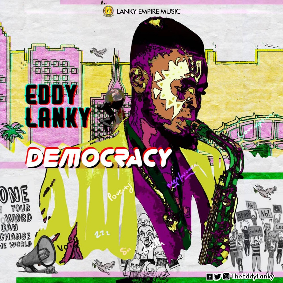 NEW MUSIC: Eddy Lanky – Democracy
