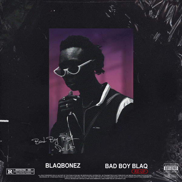 "Blaqbonez Releases ""Bad Boy Blaq Re – Up"""