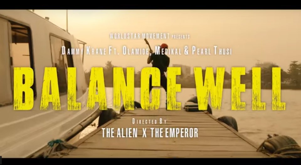 VIDEO: Dammy Krane – Balance Well ft. Olamide X Medikal X Pearl Thusi