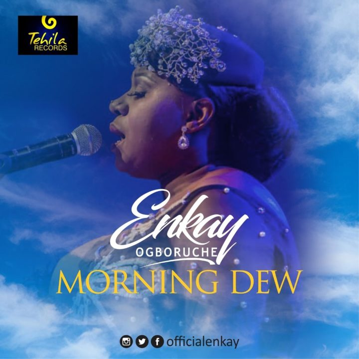 GOSPEL: Enkay – Morning Dew (Live)
