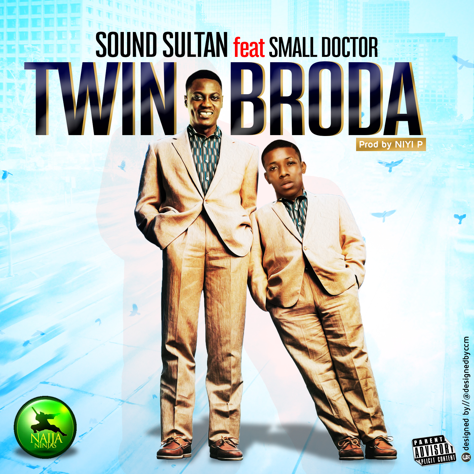 Music: Sound Sultan ft. Small Doctor – Twin Broda (prod. Niyi P)