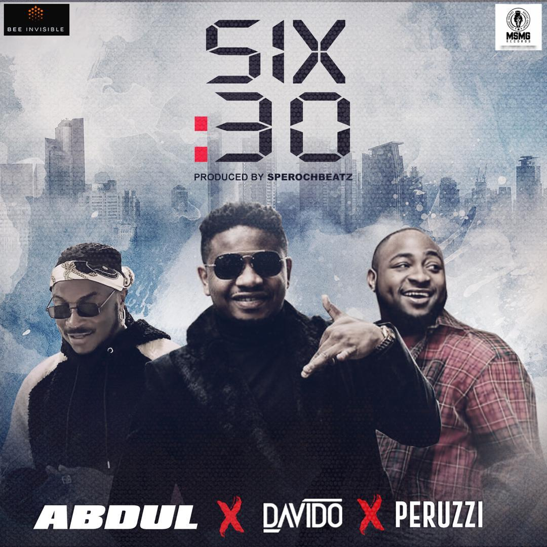 VIDEO: Abdul ft. Davido & Peruzzi – Six30