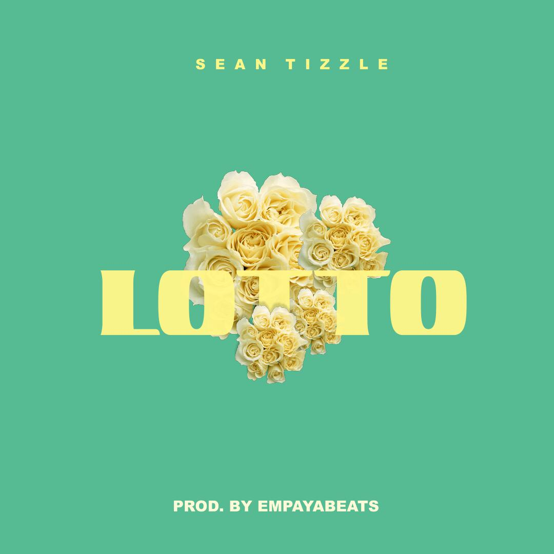 Fresh Music: Sean Tizzle – Lotto