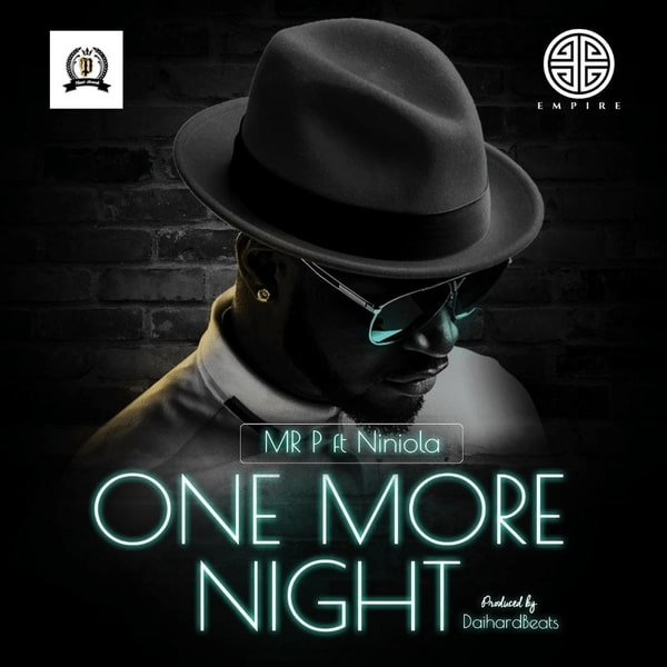 VIDEO: Mr P ft. Niniola – One More Night
