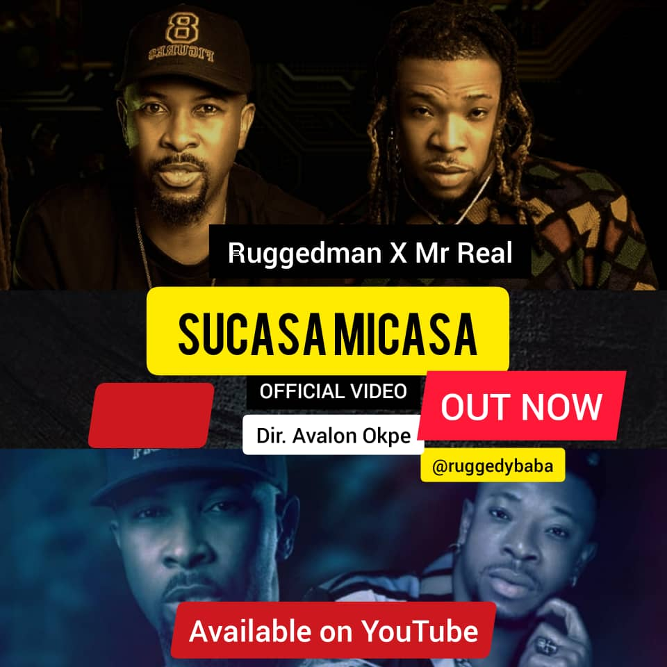 VIDEO: Ruggedman – Sucasa Micasa ft. Mr Real