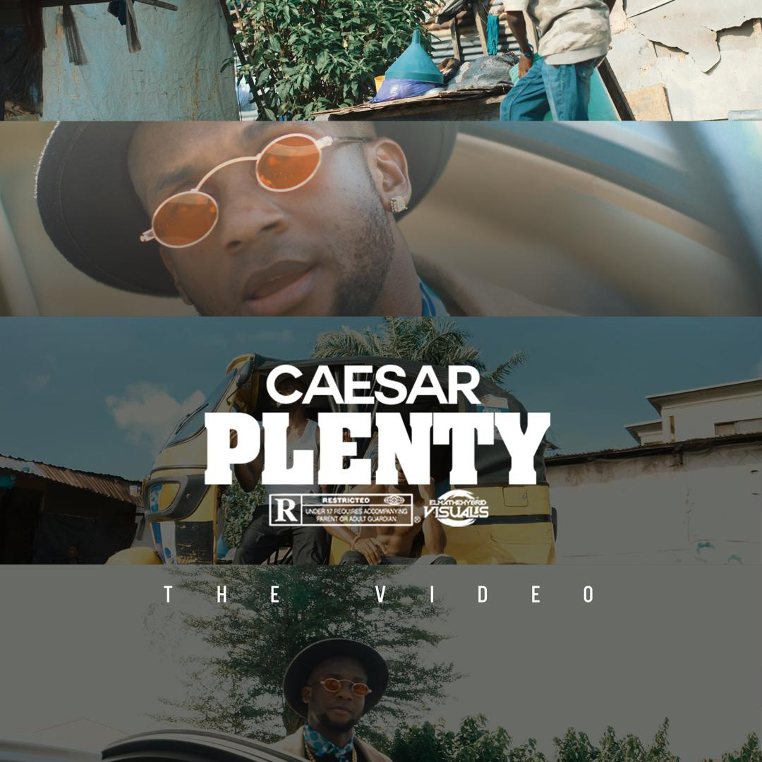 VIDEO: Ceaser – Plenty
