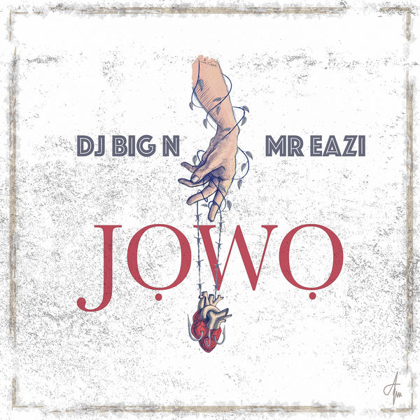 VIDEO: DJ Big N ft. Mr Eazi – Jowo
