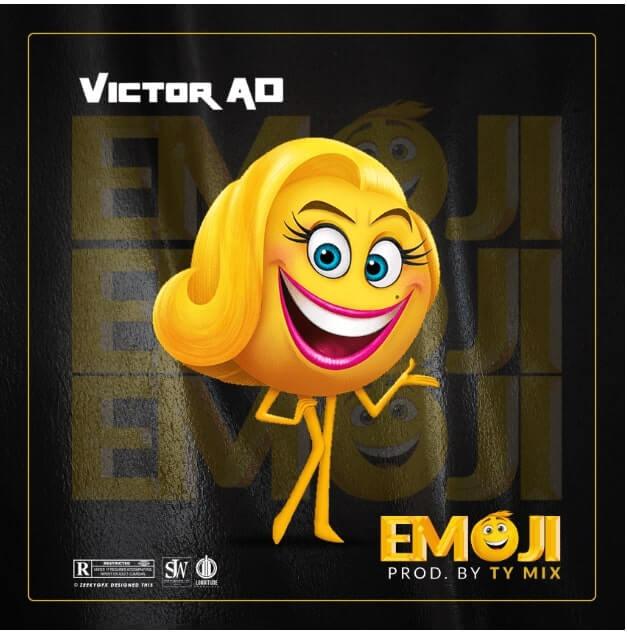 Music: Victor AD – Emoji (Prod. Tee-Y Mix)