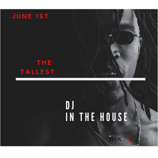 Mixtape: DJ Six7even – The Tallest DJ In The House ||  @djsix7even