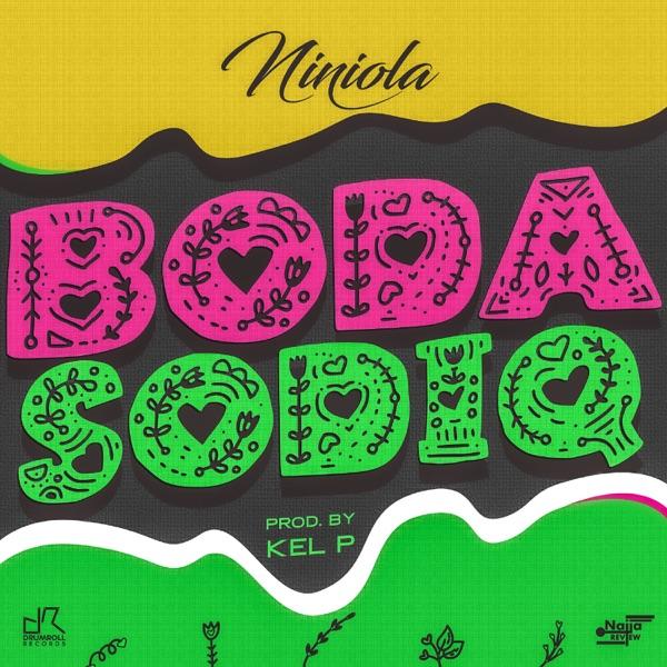 Music: Niniola – Boda Sodiq (Prod. Kel P)