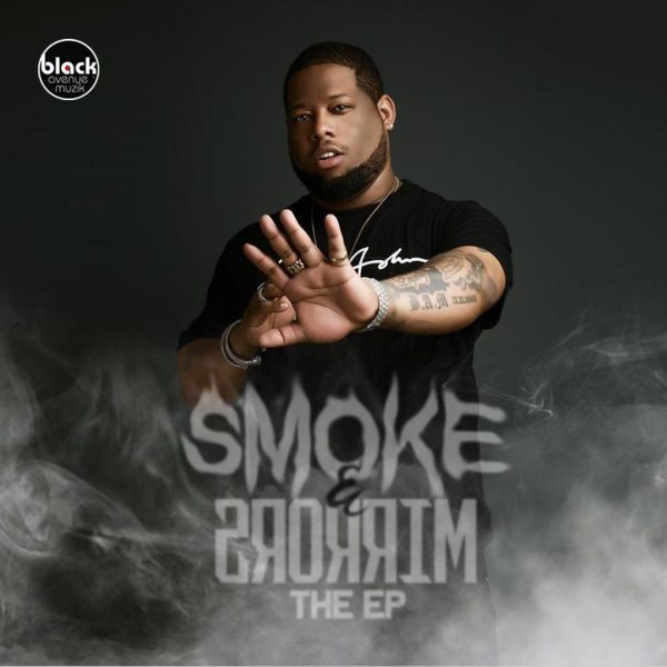 EP: D-Black – Smoke & Mirrors