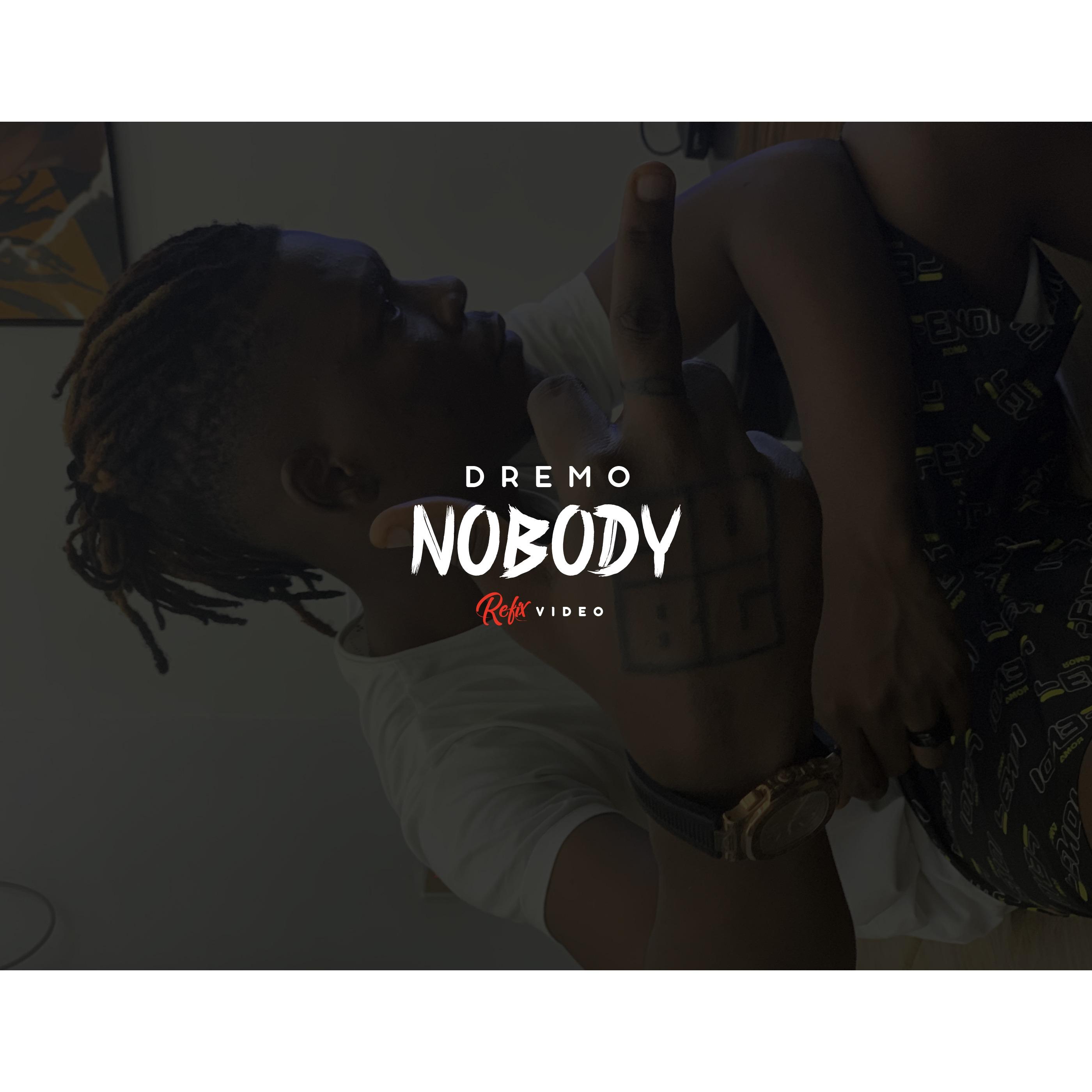 Dremo – Nobody (Viral Video)