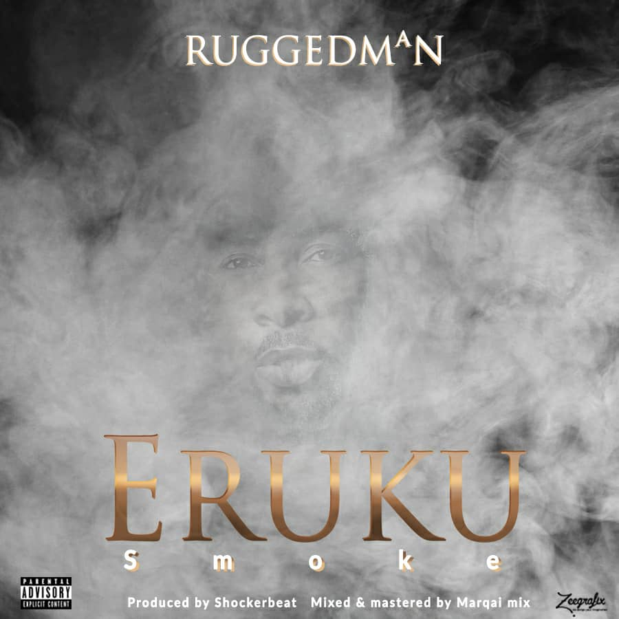 Stream: Ruggedman – Eruku