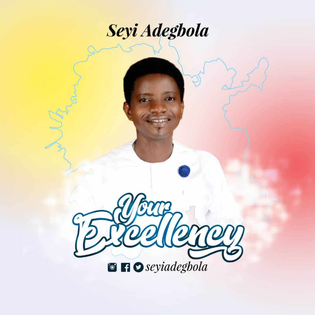 "Gospel Album: SEYI ADEGBOLA – ""YOUR EXCELLENCY"