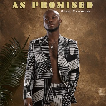 Album: King Promise – As Promised