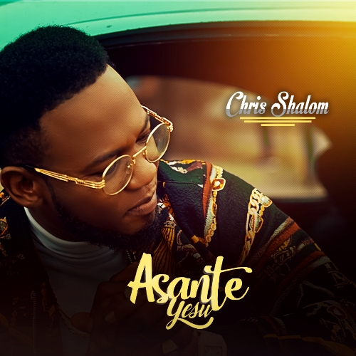 VIDEO: Chris Shalom – Asante Yesu