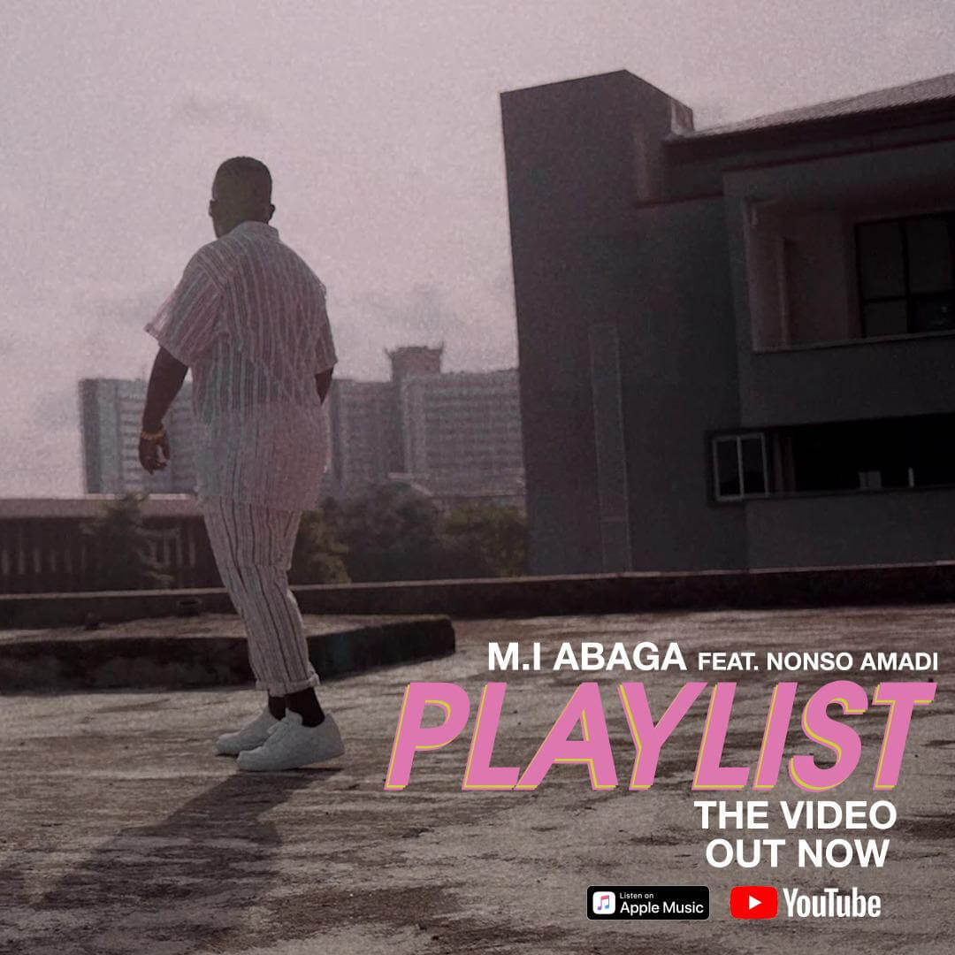 VIDEO: M.I Abaga – Playlist ft. Nonso Amadi
