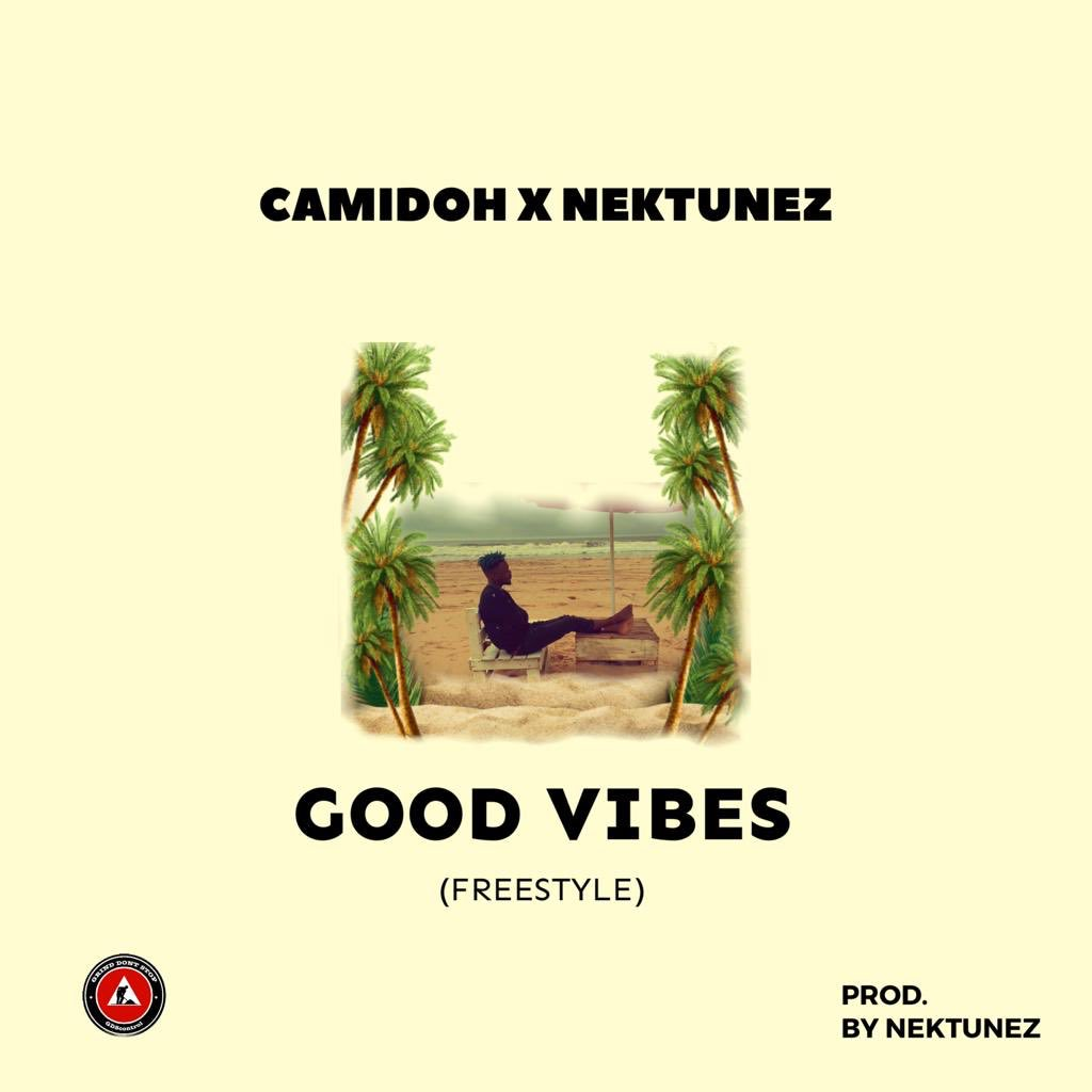 VIDEO: Camidoh ft. Nektunez – Good Vibes