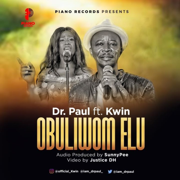 VIDEO: Dr. Paul Ft. Kwin – Obuliwom Elu