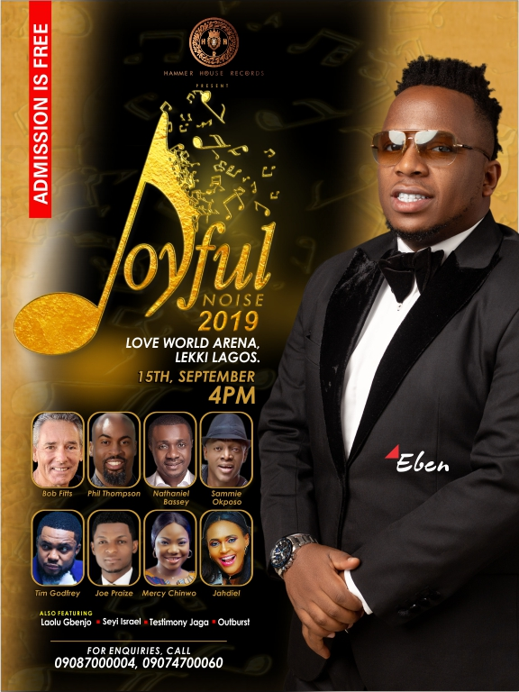 Eben, Bob Fitts, Phil Thompson, Jahdiel, Others Set For Joyful Noise Concert 2019