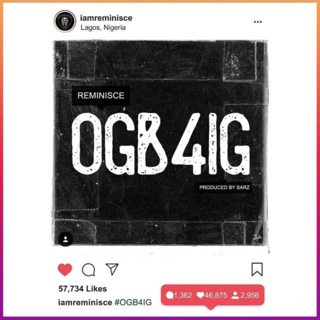 Music: Reminisce – OGB4IG