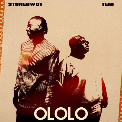 "Music: Stonebwoy x Teni – ""Ololo"""