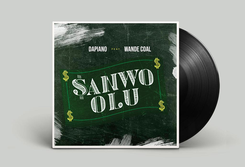 Stream: Dapiano ft. Wande Coal – Sanwo Olu