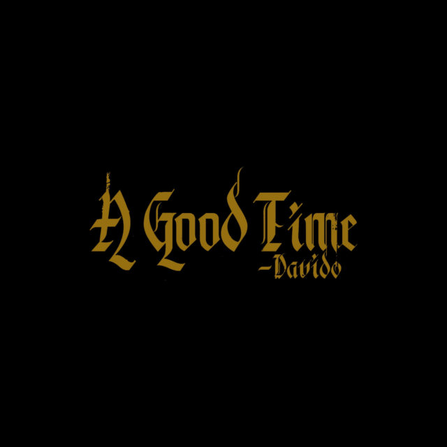 ALBUM: Davido – A Good Time (Pre-order)