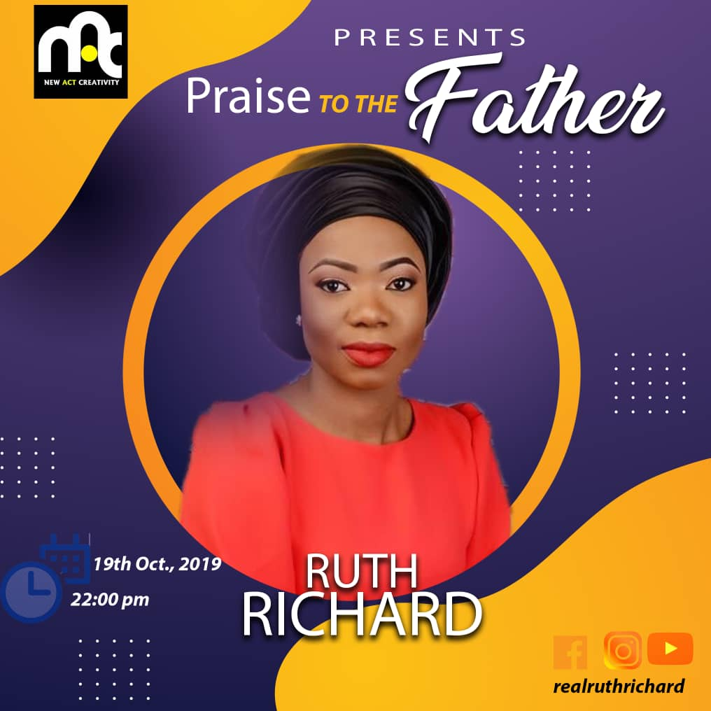 GOSPEL MUSIC : Ruth Richards – Praise to the Father