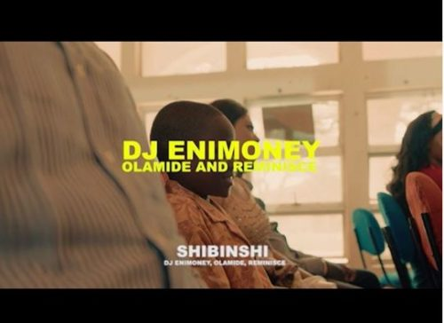 "Video: DJ Enimoney – ""Shibinshii"" ft. Olamide x Reminisce"