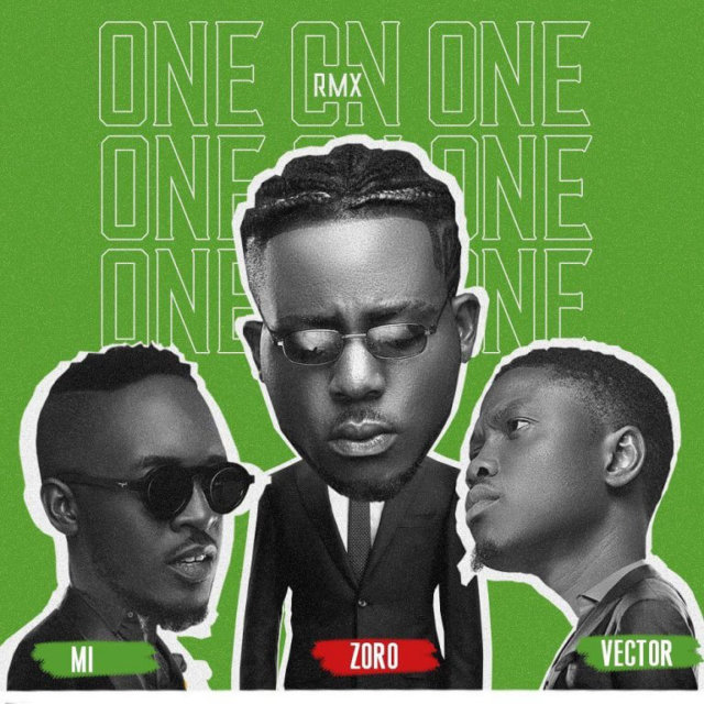 Zoro ft. MI Abaga & Vector – One On One (Remix)