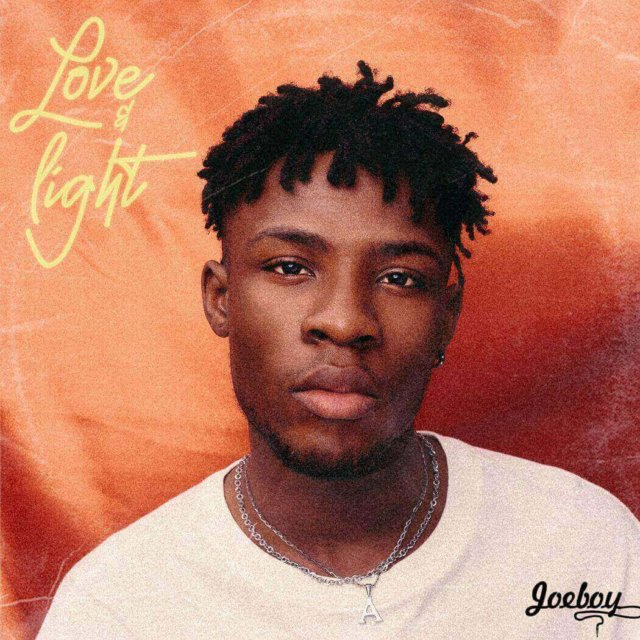Joeboy – Love & Light (EP)